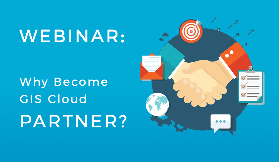 Become GIS Cloud Partner Webinar