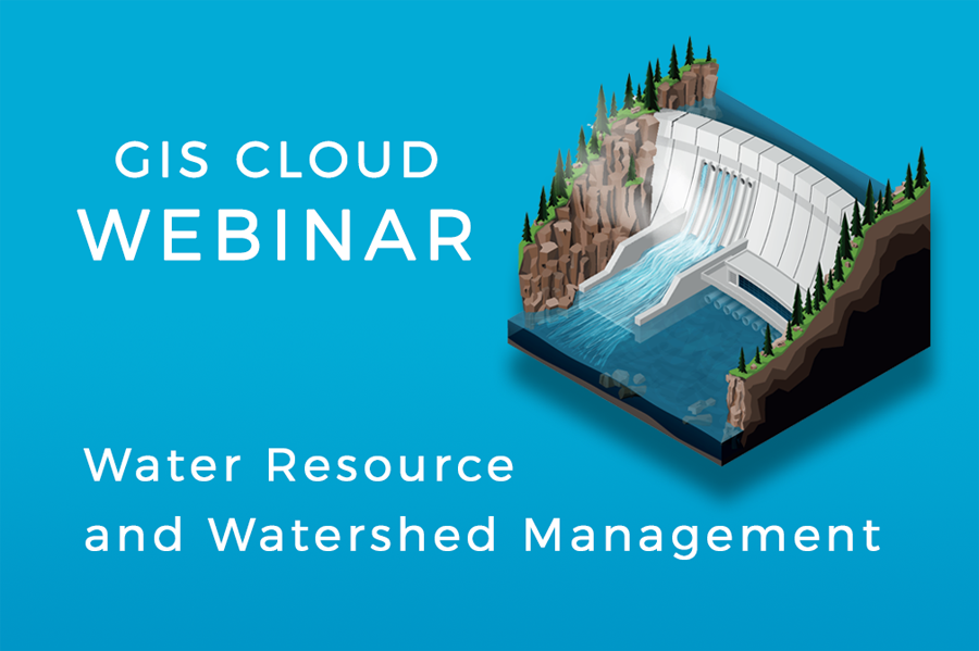 Webinar - GIS Cloud for Watersheds